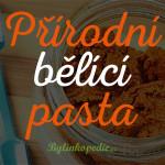přírodní bělící pasta